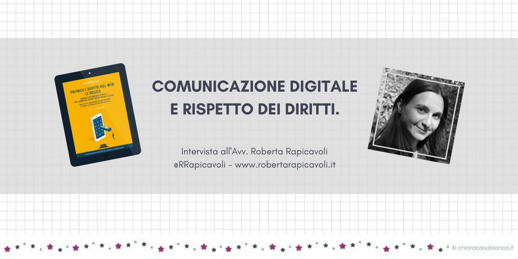 Comunicazione digitale, regole privacy, diritti: intervista all'Avv. Roberta Rapicavoli